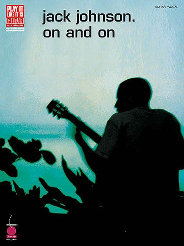 Play It Like It Is Guitar: Jack Johnson - On And On
