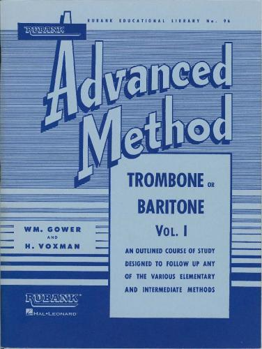 Advanced Method for Trombone or Baritone Volume 1