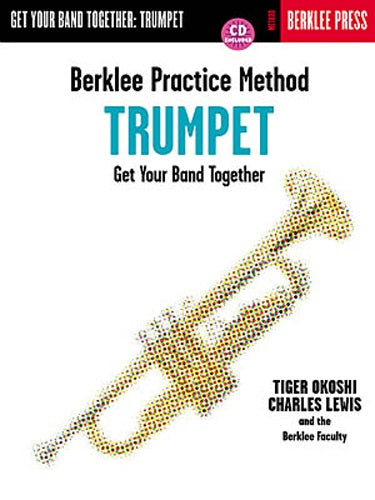 Berklee Practice Method: Get Your Band Together Trumpet (Book & CD)