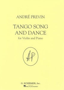 Andre Previn: Tango Song and Dance (Violin & Piano)