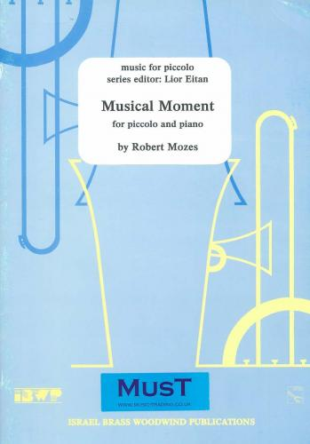 Robert Mozes: Musical Moment (Piccolo & Piano)