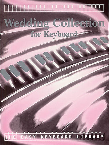 Wedding Collection (Easy Keyboard Library)