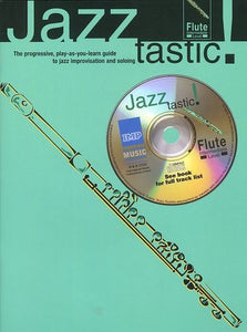 Jazztastic: Flute (Intermediate Level)