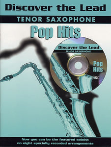 Discover The Lead: Pop Hits For Tenor Saxophone