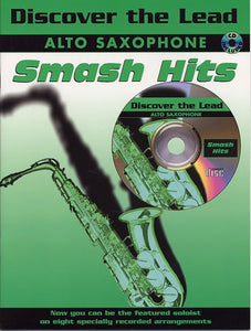 Discover The Lead: Smash Hits For Alto Saxophone