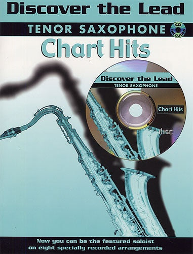 Discover The Lead: Chart Hits For Tenor Saxophone