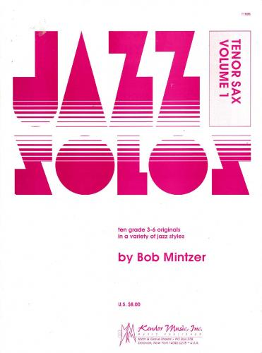 Jazz Solos - Ten Grade 3-6 originals - Tenor Sax Vol.1