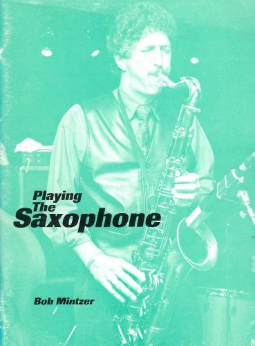Mintzer: Playing the Saxophone