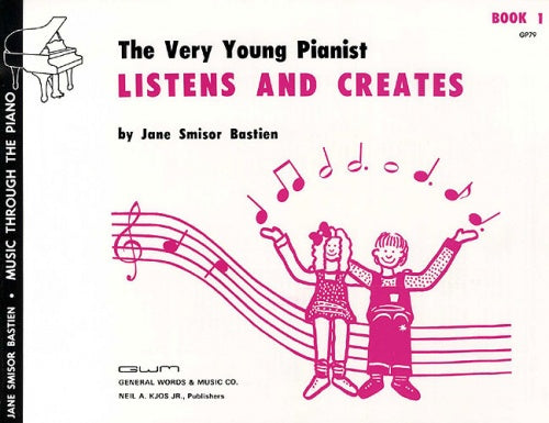 Bastien: The Very Young Pianist Listens And Creates Book 1 (Piano Solo)
