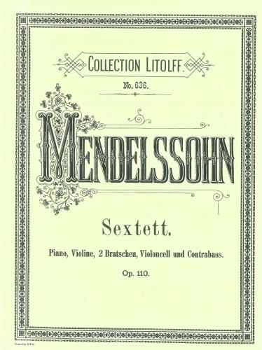 Mendelssohn: Sextet in D Major, Op.110