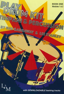 Play Drumkit Timpani & Percussion - Book 1 (with Downloadable Tracks)