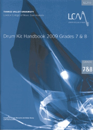 LCM Drum Kit Handbook Grades 7 & 8 (with CD) 2009 onwards