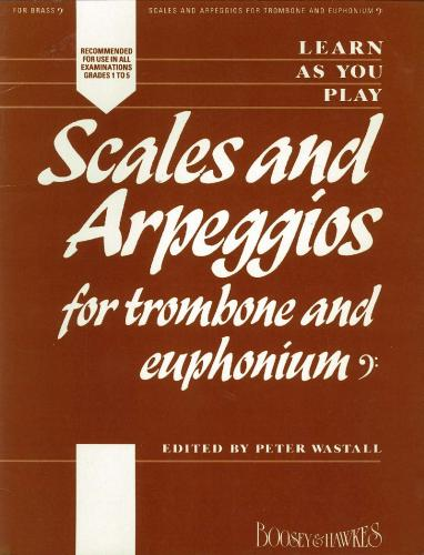 Peter Wastall: Scales and Arpeggios for Trombone (BC)