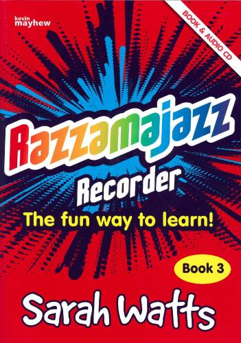 Sarah Watts: Razzamajazz Recorder - Book 3 (with CD)