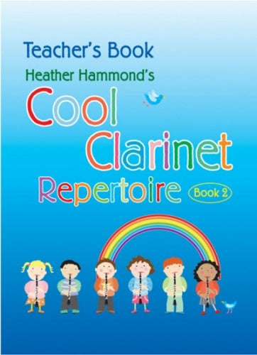 Hammond: Cool Clarinet Repertoire Book 2 (Teacher's Book)