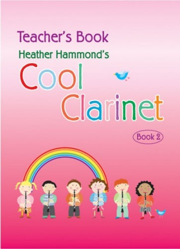 Heather Hammond: Cool Clarinet Book 2 (Teacher's Book)