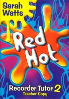 Watts: Red Hot Recorder Tutor 2 (Descant) Teacher's Book