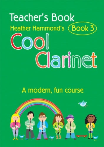 Hammond: Cool Clarinet Book 3 (Teacher's Book)