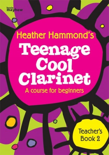 Heather Hammond: Teenage Cool Clarinet - Book 2 (Teacher's Book)
