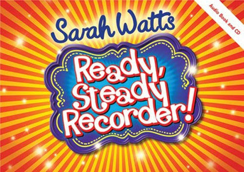 Watts: Ready, Steady Recorder! - 10 Books & 1 CD