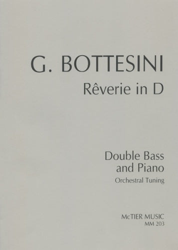 Bottesini: Rêverie in D for Double Bass & Piano (Orchestral Tuning)