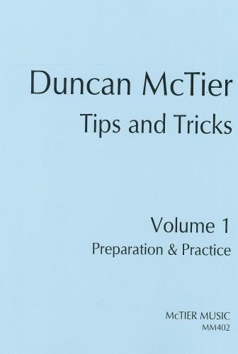 Duncan McTier: Tips and Tricks Volume 1 - Preparation and Practice