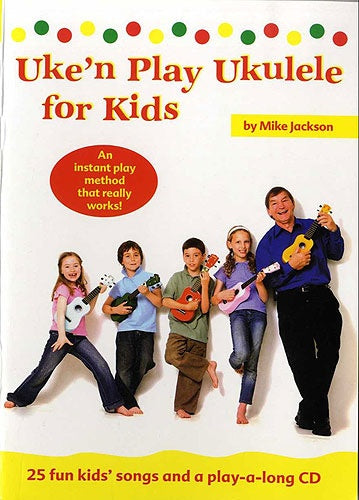 Mike Jackson: Uke'n Play Ukulele for Kids
