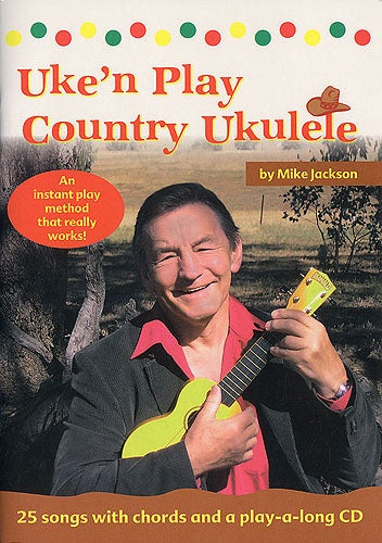 Jackson: Uke'n' Play Country Ukulele (Book & CD)