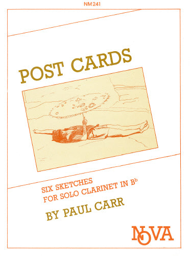 Paul Carr: Postcards (Clarinet Solo)