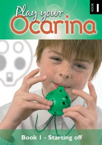 Liggins: Play Your Ocarina Book 1 (With CD)