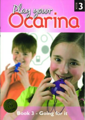 Liggins: Play Your Ocarina Book 3 (With CD)