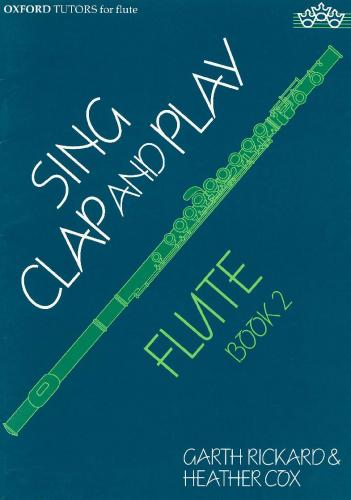 Sing Clap & Play Flute Book 2