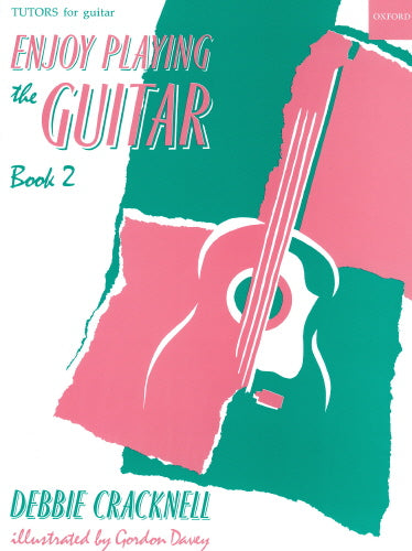 Cracknell: Enjoy Playing the Guitar Book 2 (Old Edition)