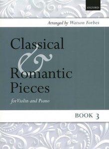 Classical and Romantic Pieces for Violin Book 3 (Violin & Piano)