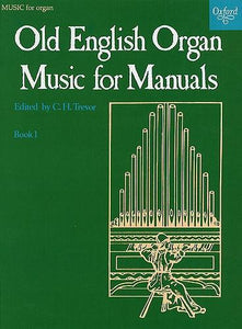 Old English Organ Music for Manuals Book 1