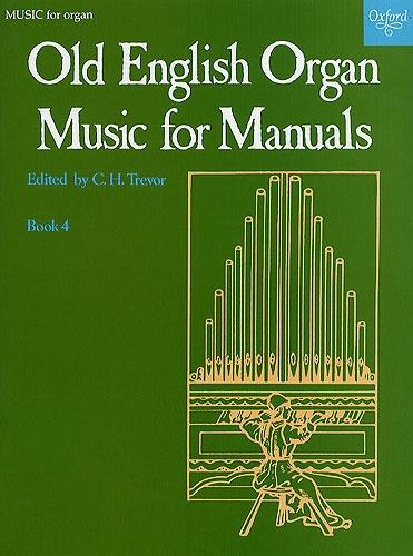 Old English Organ Music for Manuals Book 4