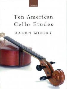 Ten American Cello Etudes