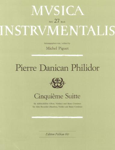 Philidor: Cinquieme Suitte Treble Recorder(or Violin/Oboe)