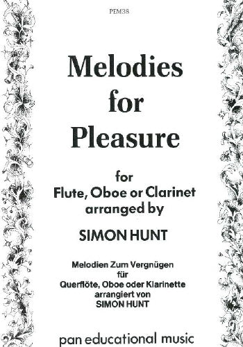 Melodies for Pleasure: Flute, Clarinet or Oboe