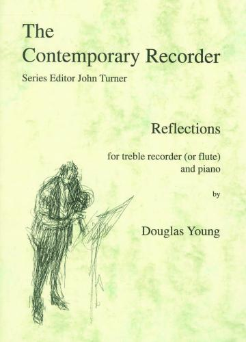 Doug Young: The Contemporary Recorder: Reflections