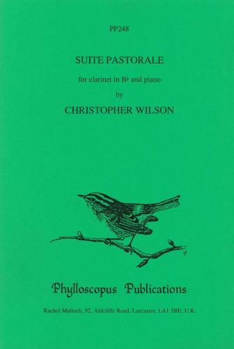 Christopher Wilson: Suite Pastorale (Clarinet & Piano)