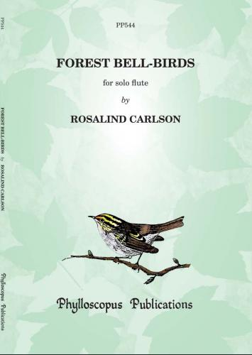 Rosalind Carlson: Forest Bell-Birds (Flute Solo)