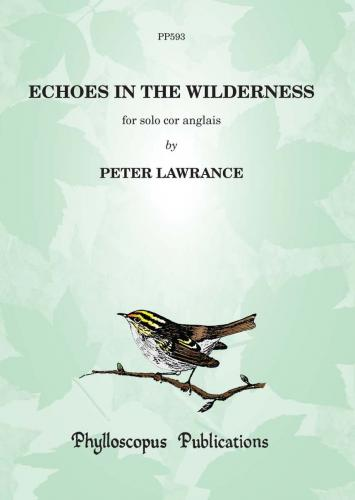 Peter Lawrance: Echoes in the Wilderness (Cor Anglais Solo)
