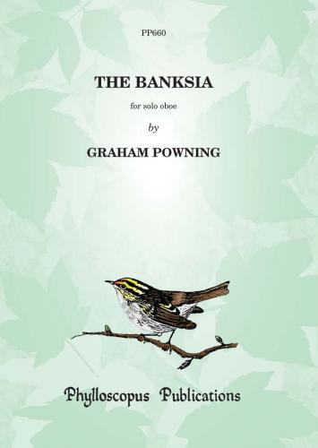 Graham Powning: The Banksia (Oboe Solo)