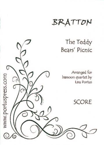Bratton: The Teddy Bears Picnic (Bassoon Quartet) Score & Parts