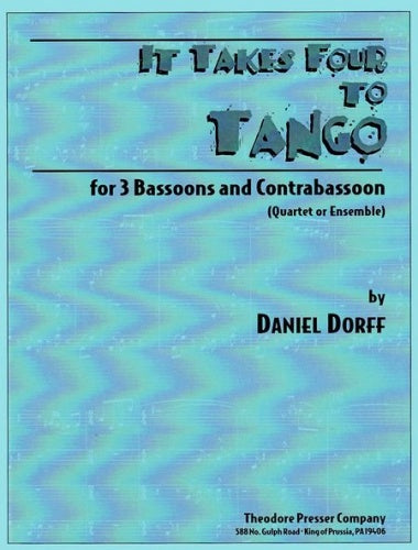 Dorff: It Takes Four to Tango (Bassoon Quartet/Ensemble)