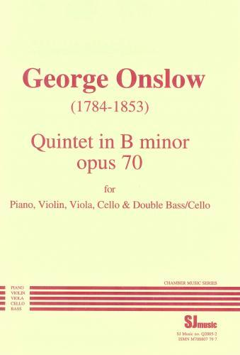George Onslow: Piano Quintet in B minor, Op.70