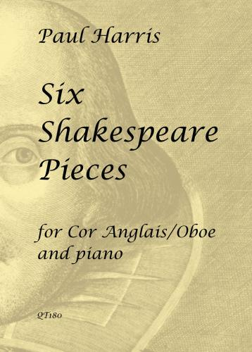 Paul Harris: Six Shakespeare Pieces for Cor Anglais/Oboe & Piano