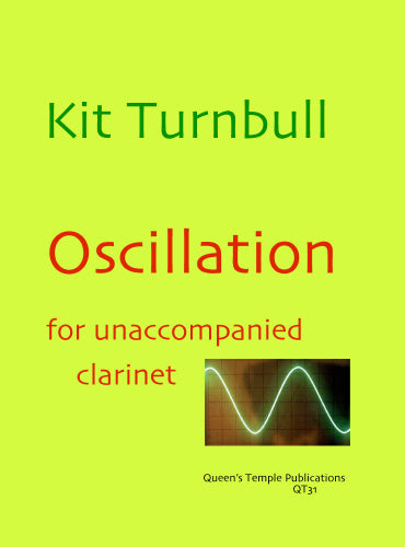 Kit Turnbull: Oscillation (Clarinet Solo)