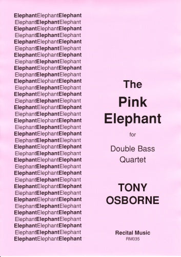 Osborne: The Pink Elephant  (Double Bass Quartet)